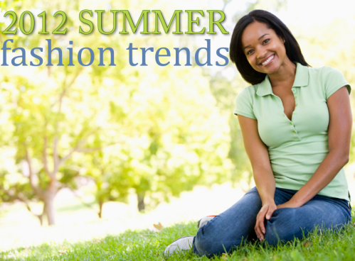 2012 Summer Fashion Trends