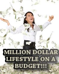 How to Like a Millionaire When You're on a Budget